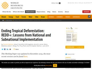 Ending Tropical Deforestation: REDD+: Lessons from National and Subnational Implementation